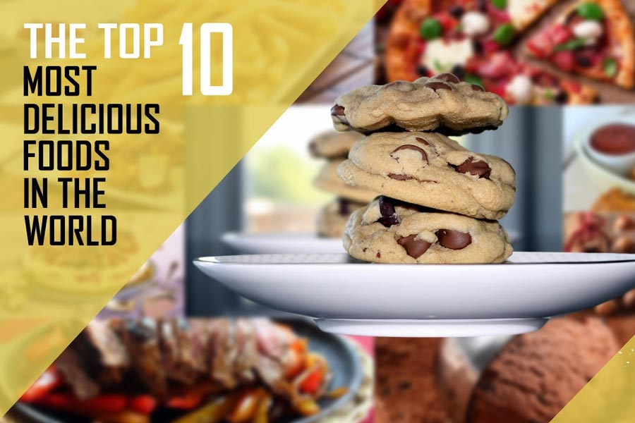 10 Most Delicious Foods in The World