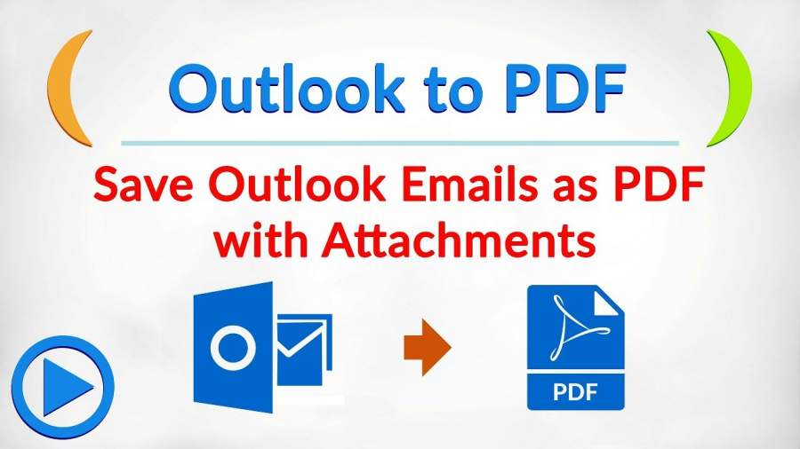 Convert Multiple Outlook Emails To PDF With Attachments