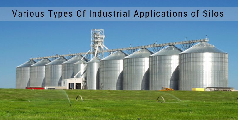 Various Types of Industrial Applications of Silos