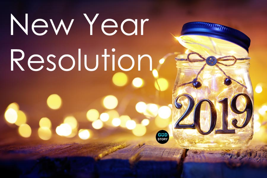 8 New Year's Resolution To Make in 2019