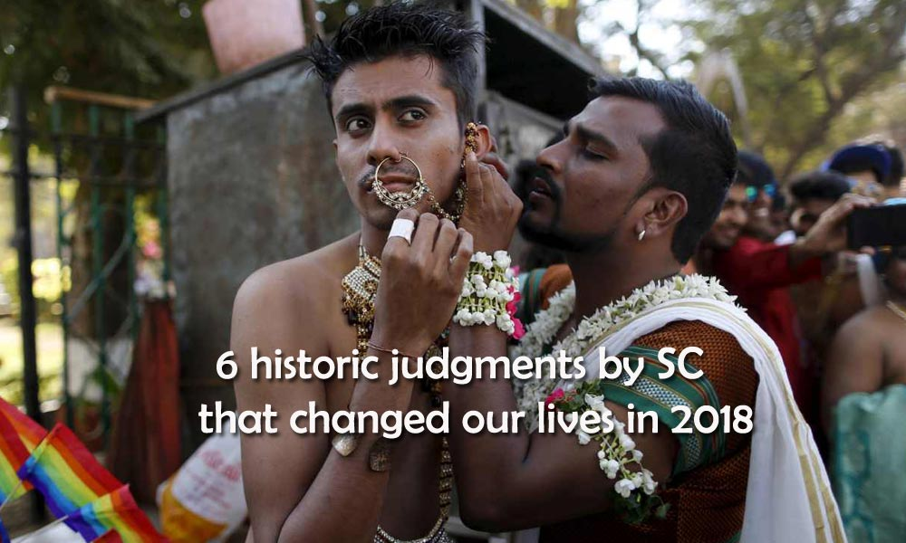Six Judgments By Supreme Court in 2018 That Make us Believe That Law is Supreme