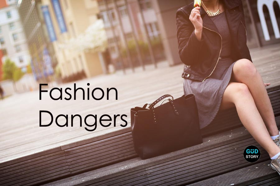 5 Fashion Dangers of Your Favorite Fashion Choices