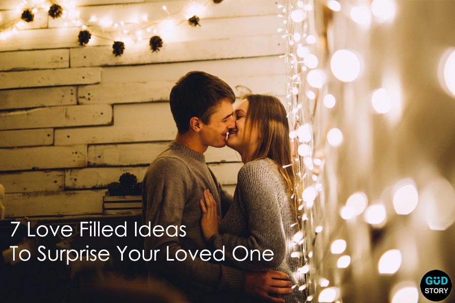 7 Love Filled Ideas To Surprise Your Loved One By Celebrating Anniversary in Different Way