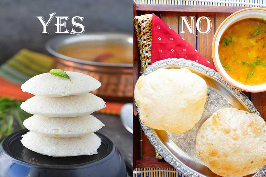 Eat Idli Sambhar instead of Aloo Puri