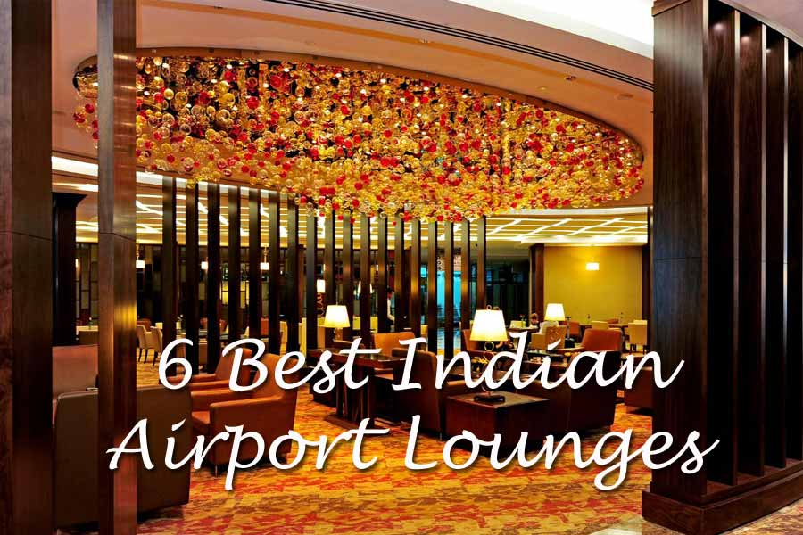 6 Best Indian Airports Lounges