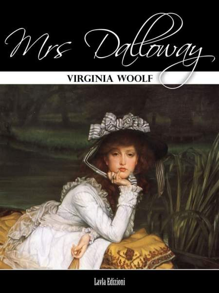 Dalloway by Virginia Woolf