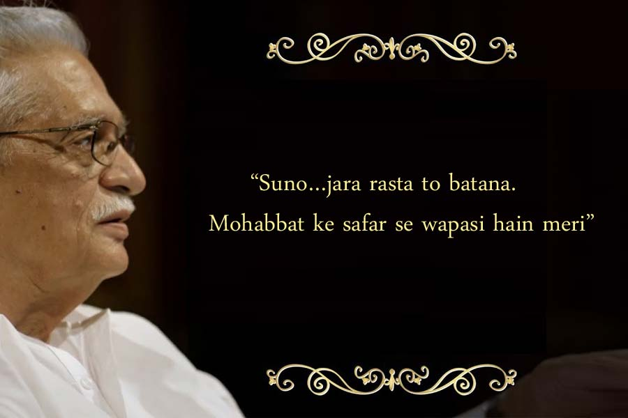 Extremely Beautiful Excerpts From Gulzar's Poems