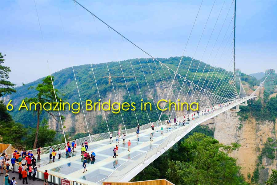 6 of The Most Amazing Bridges in China