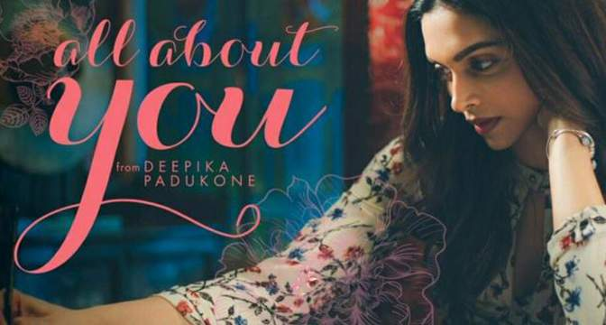 All About You by Deepika Padukone