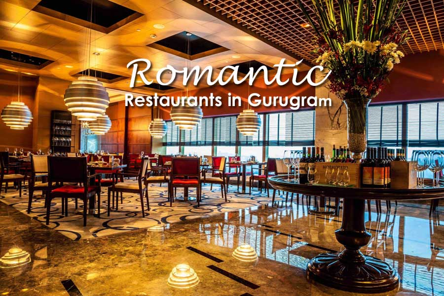 7 Most Romantic Restaurants in Gurugram