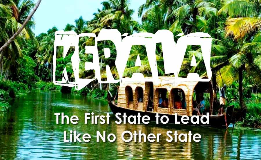 8 Reasons Why Kerala is The First State to Lead Like No Other State