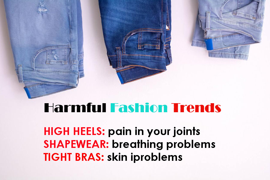 6 Fashion Trends Which Might Cause You More Harm Than Good