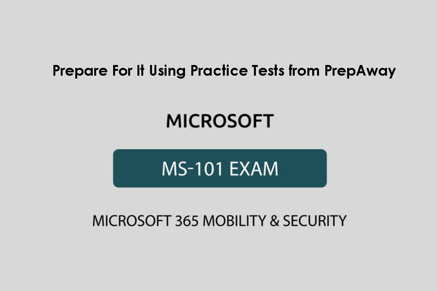 Microsoft MS-101 Certification Exam