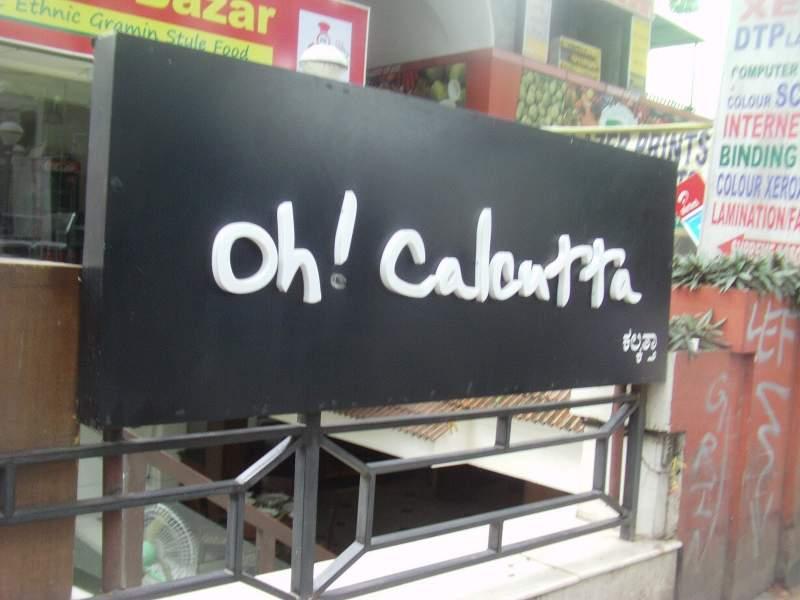 Oh Calcutta Bangalore