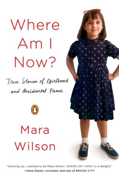 Where am I Now by Mara Wilson