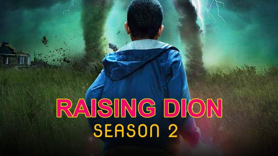 Raising Dion Season 2 Release Date Plot Cast And All Details