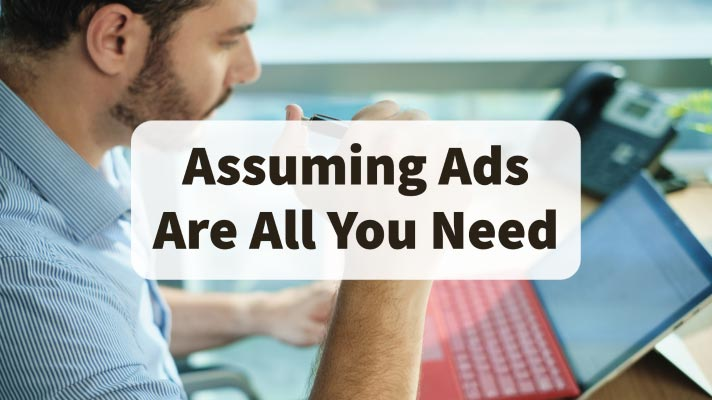 Assuming Ads Are All You Need